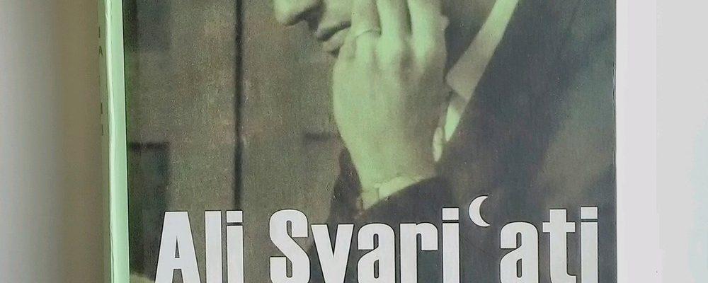Ali Syari'ati, Sang Pelintas Batas